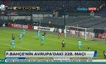 Fenerbahçe'nin Avrupa'daki 228. maçı