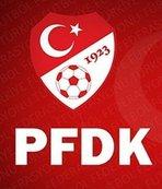 7 takım PFDK'ya sevk edildi!
