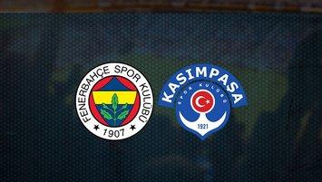Fenerbahçe - Kasımpaşa maçı saat kaçta ve hangi kanalda?
