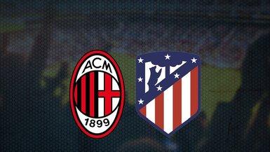 Milan - Atletico Madrid maçı ne zaman, saat kaçta ve hangi kanalda canlı yayınlanacak?   UEFA Şampiyonlar Ligi