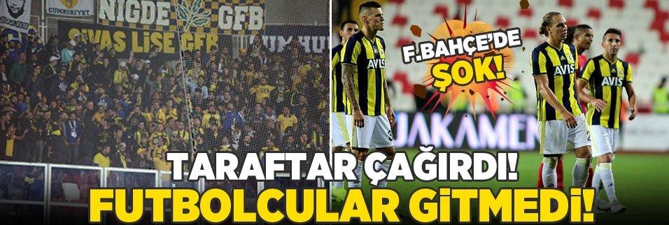 Fenerbahçe'de şok! Taraftar çağırdı futbolcular gitmedi