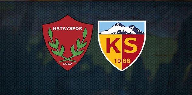Hatayspor - Kayserispor maçı canlı anlatım - Son dakika Hatayspor haberleri - Fotomaç