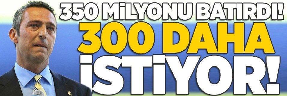 350 milyonu batırdı! 300 daha istiyor...