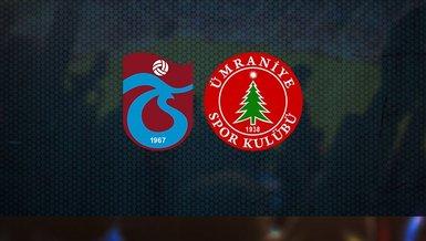 Trabzonspor Ümraniyespor maçı CANLI İZLE