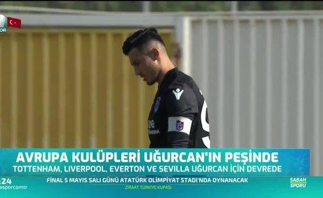 Avrupa kulüpleri Uğurcan Çakır'ın peşinde