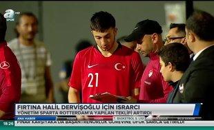 Fırtına Halil Dervişoğlu için ısrarcı | Video haber