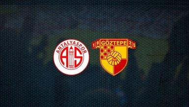 Antalyaspor - Göztepe maçı ne zaman, saat kaçta ve hangi kanalda canlı yayınlanacak? | Süper Lig
