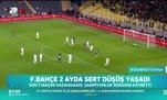 Fenerbahçe 2 ayda sert düşüş yaşadı