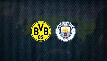 B. Dortmund - M. City maçında ilk 11'ler belli oldu!