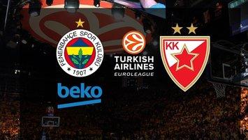Fenerbahçe Beko - Kızılyıldız | CANLI