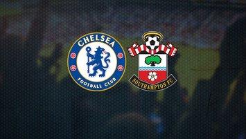 Chelsea-Southampton maçı ne zaman?