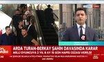 Arda Turan ve Berkay'ın davasında karar belli oldu