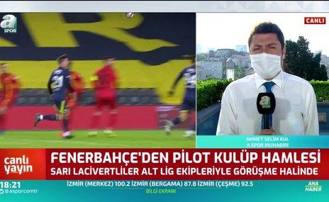 Fenerbahçe'den pilot takım hamlesi