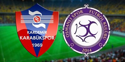 Karabükspor - Osmanlıspor | CANLI