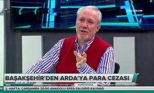 Levent Tüzemen: Arda Turan aşırı şöhreti kaldıramadı
