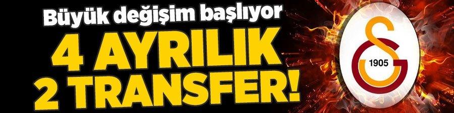 Galatasaray'da büyük değişim başlıyor! 4 ayrılık 2 transfer