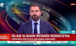 Monaco Islam Slimani'yi resmen açıkladı