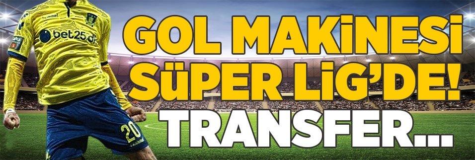 Gol makinesi Süper Lig'de! Transfer...