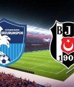 CANLI | BB Erzurumspor - Beşiktaş