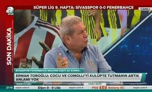 Erman Toroğlu: Fenerbahçeli futbolcular Cocu'ya güvenmiyorlar ve sevmiyorlar
