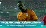 Diagne Galatasaray'a dönmek istiyor