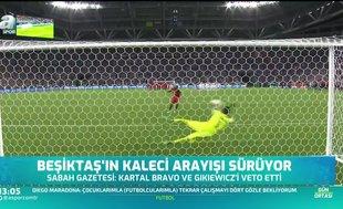 Beşiktaş'ın kaleci arayışı sürüyor