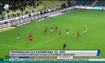 Fenerbahçe ile Kasımpaşa 32. kez
