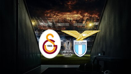 Galatasaray-Lazio maçı CANLI