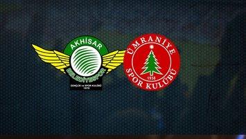 Akhisarspor - Ümraniyespor maçı saat kaçta hangi kanalda canlı yayınlanacak?