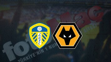 Leeds United - Wolverhampton maçı saat kaçta? Hangi kanalda?