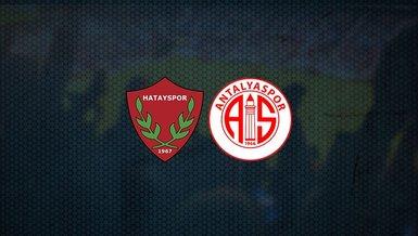 Hatayspor - Antalyaspor maçı ne zaman, saat kaçta ve hangi kanalda canlı yayınlanacak? | Süper Lig