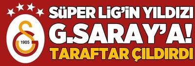 Süper Lig'in yıldızı Galatasaray'da! Taraftar resmen çıldırdı