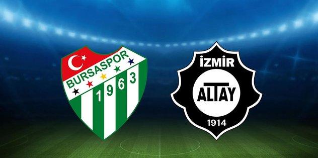 Bursaspor - Altay TFF 1. Lig maçı ne zaman, saat kaçta ve hangi kanalda?