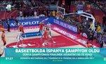 Basketbolda İspanya şampiyon oldu