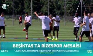 Beşiktaş'ta Rizespor mesaisi