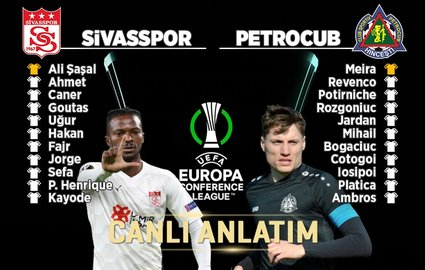 Sivasspor - Petrocub | CANLI