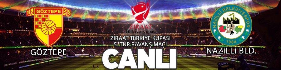Göztepe - Nazilli Belediyespor | CANLI