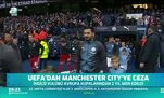 UEFA'dan Manchester City'ye ceza