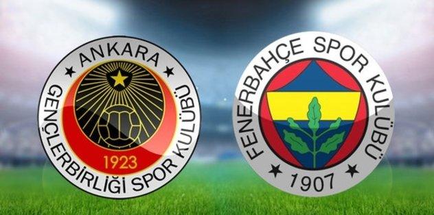Gençlerbirliği-Fenerbahçe I CANLI ANLATIM
