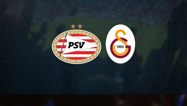 PSV - Galatasaray maçı CANLI | UEFA Şampiyonlar Ligi