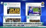 Haberler her yerde ambargo A Spor'a!