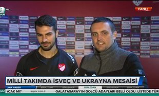 Milli takımda İsveç ve Ukrayna mesaisi