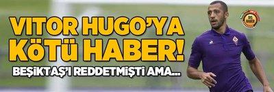 Vitor Hugo transferinde Palmeiras'a büyük şok!