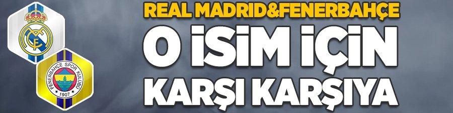 R.Madrid ve F.Bahçe o isim için karşı karşıya!