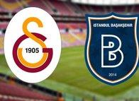 İşte Galatasaray-Medipol Başakşehir mücadelesi 11'leri