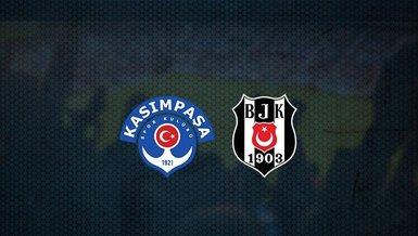 Kasımpaşa-Beşiktaş maçı CANLI