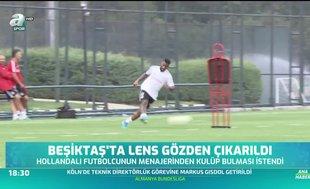 Beşiktaş'ta Lens gözden çıkarıldı