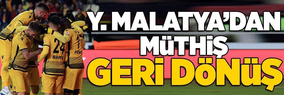 Yeni Malatya'dan müthiş geri dönüş!