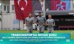 Trabzonspor'a Novak şoku