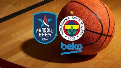 Anadolu Efes - Fenerbahçe Beko maçı CANLI
